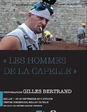 Expositions photos, Les Hommes de la Capelle, Gilles Bertrand