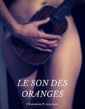 Le son des oranges - Le Pic Vert